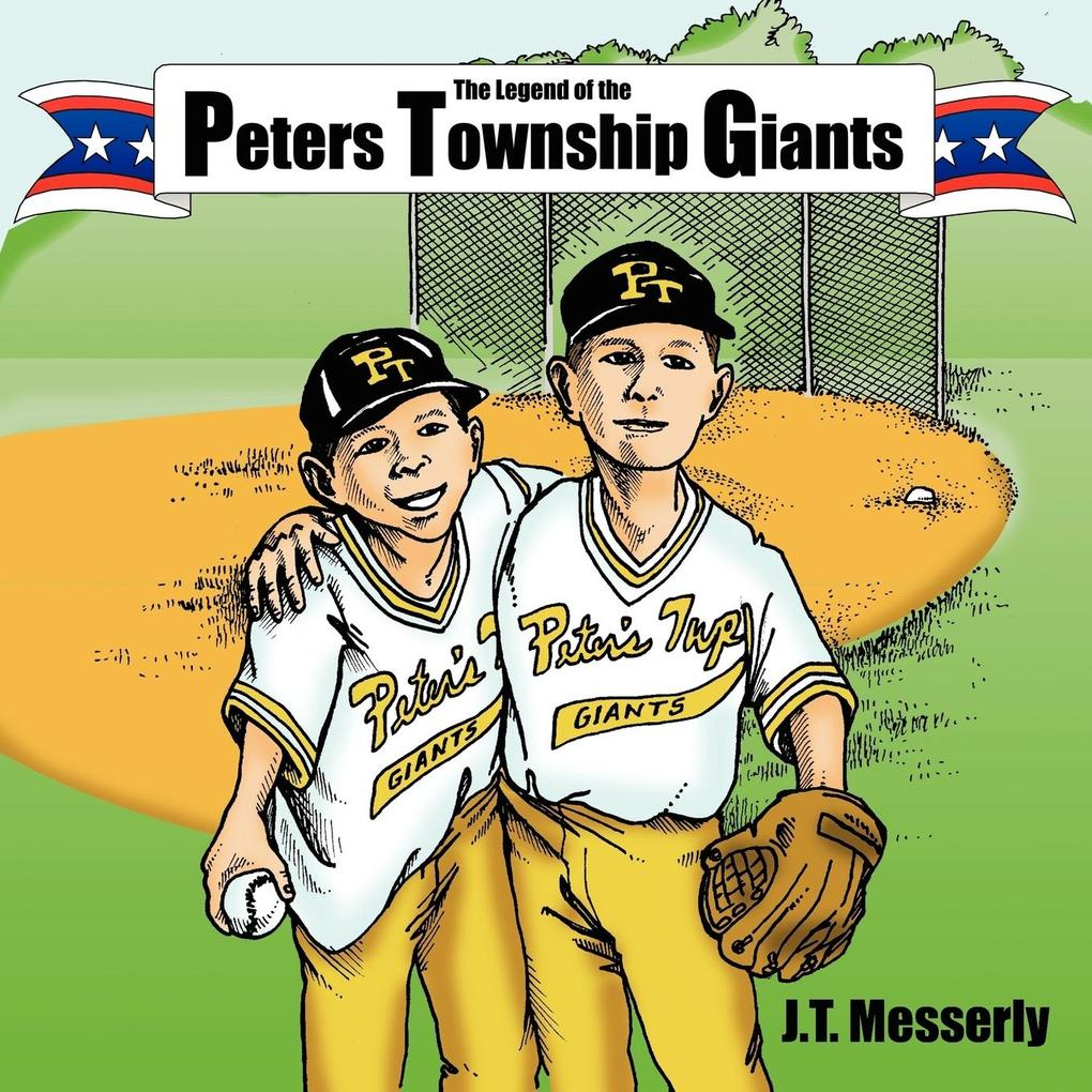 The Legend of the Peters Township Giants als Taschenbuch