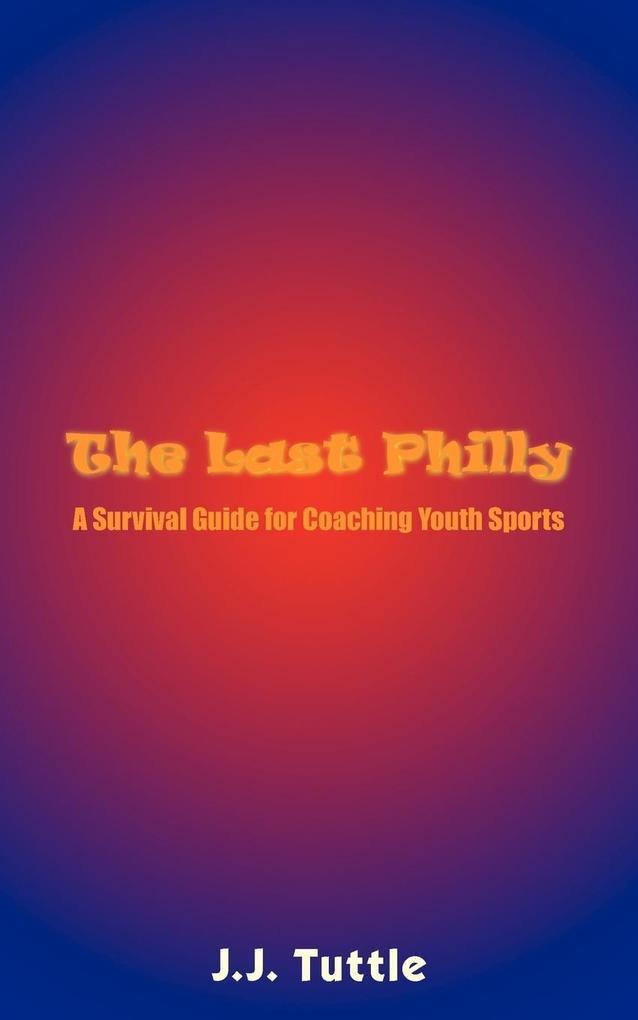 The Last Philly als Taschenbuch