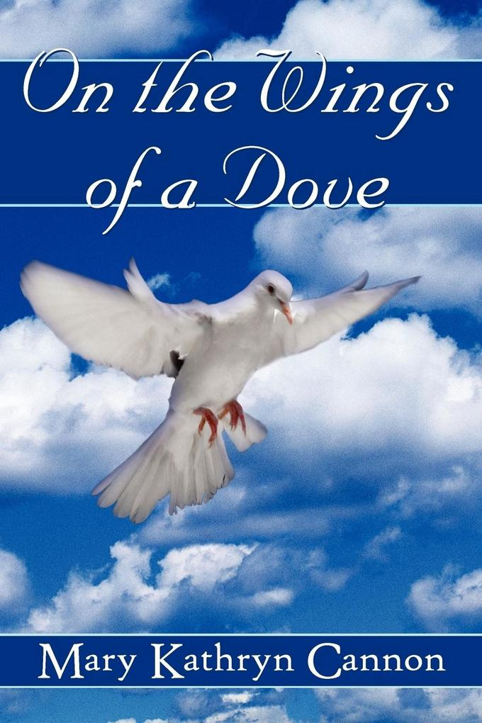 On the Wings of a Dove als Taschenbuch