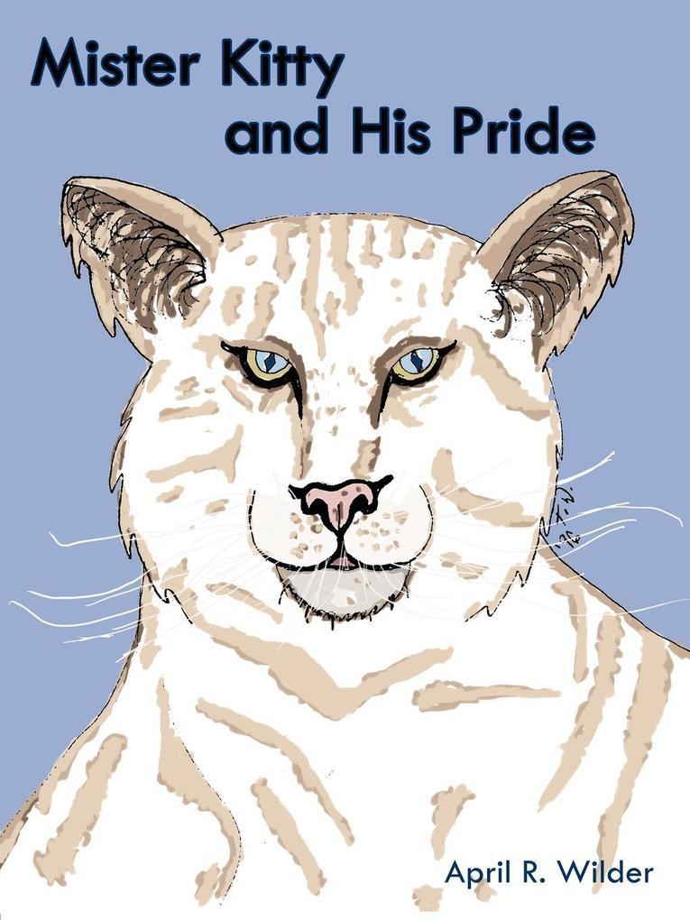 Mister Kitty and His Pride als Taschenbuch