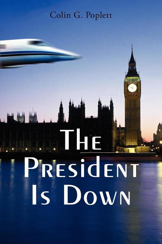 The President Is Down als Taschenbuch
