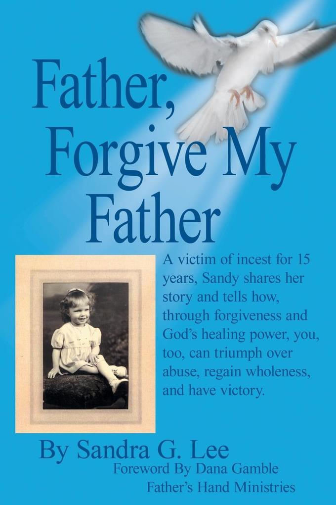 Father, Forgive My Father als Taschenbuch