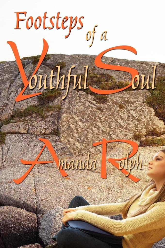 Footsteps of a Youthful Soul als Taschenbuch