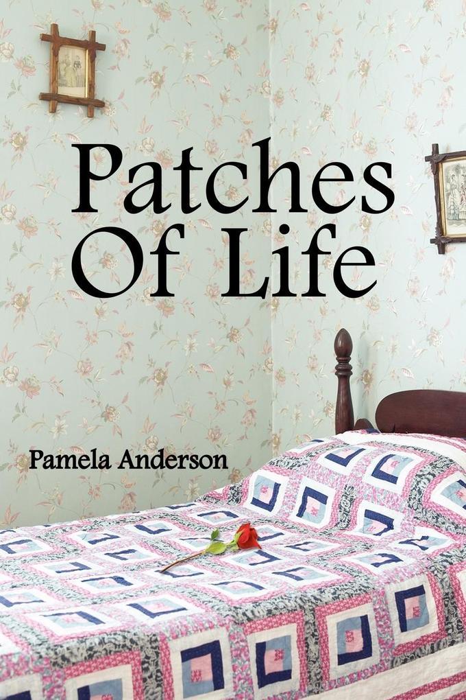 Patches of Life als Taschenbuch