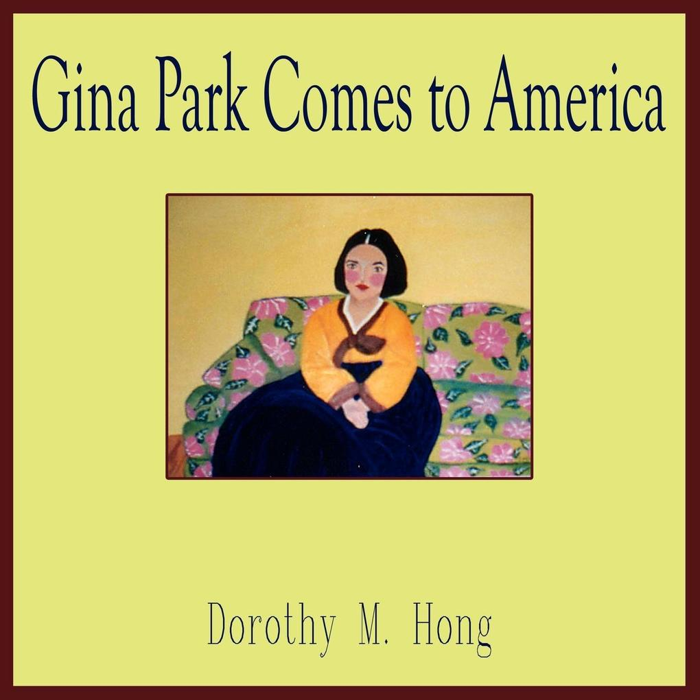 Gina Park Comes to America als Taschenbuch