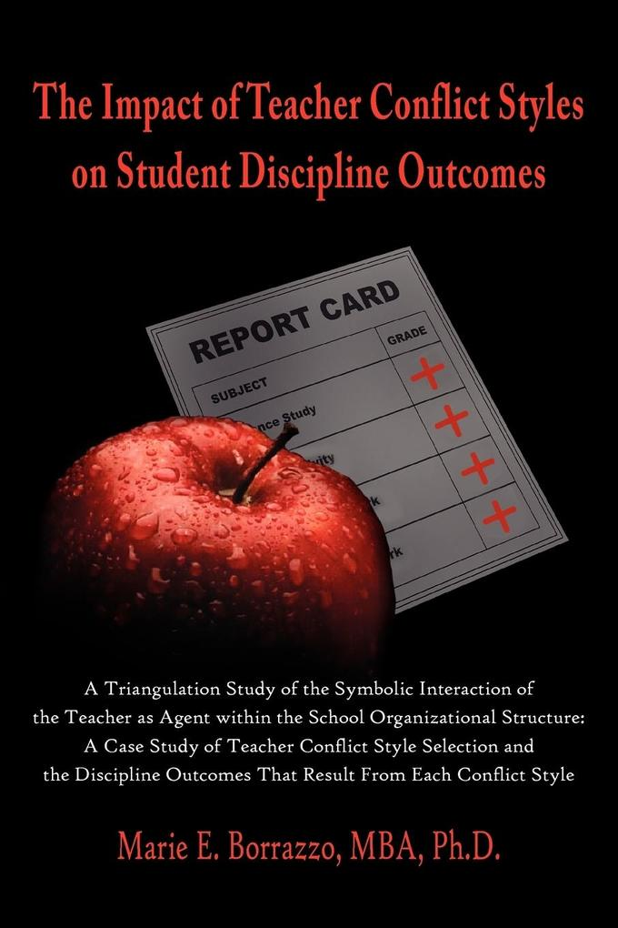 The Impact of Teacher Conflict Styles on Student Discipline Outcomes als Taschenbuch