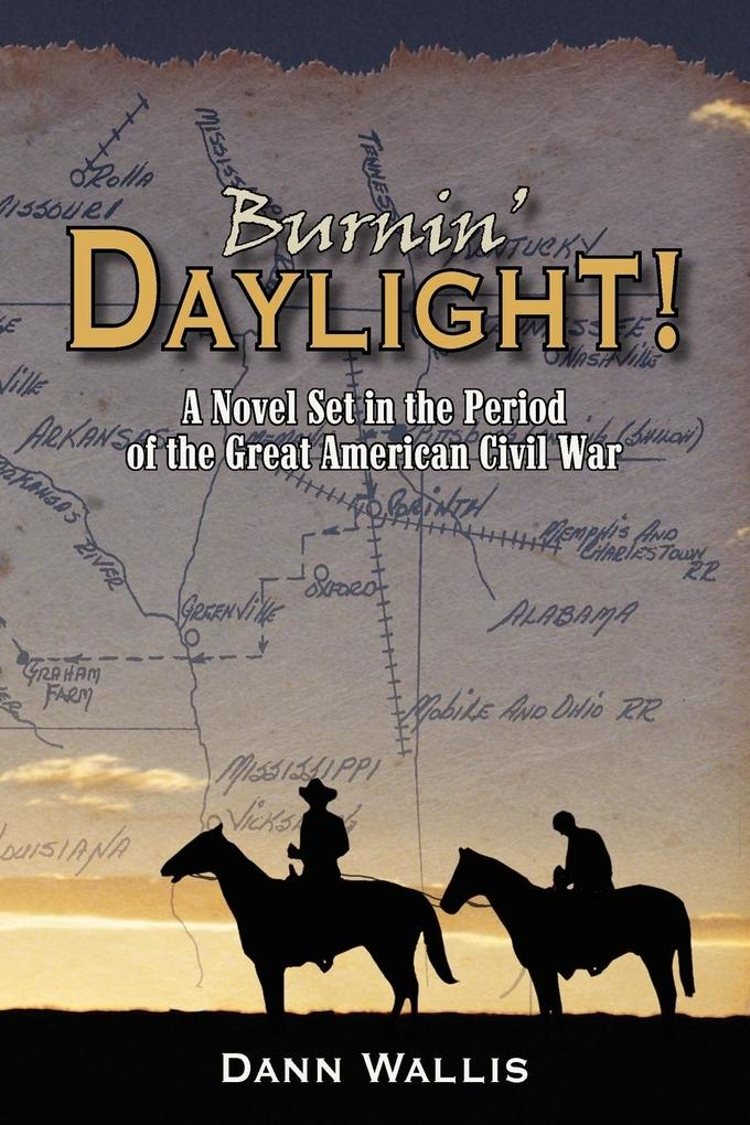 Burnin' Daylight! als Taschenbuch