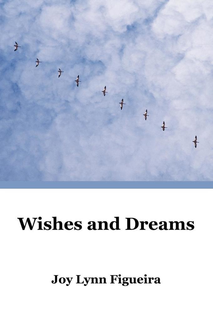 Wishes and Dreams als Taschenbuch