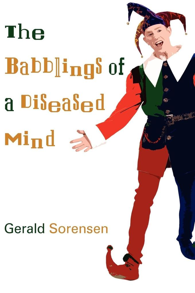 The Babblings of a Diseased Mind als Taschenbuch