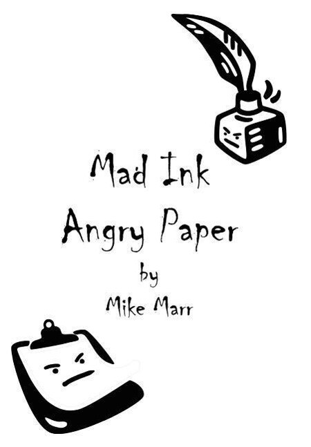 Mad Ink Angry Paper als Buch