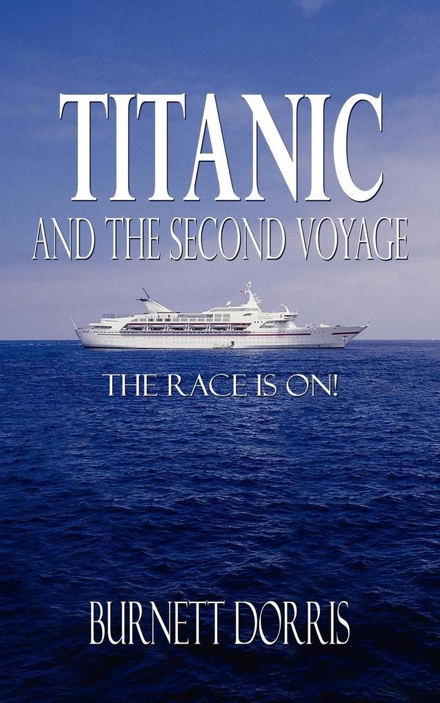 Titanic and the Second Voyage als Taschenbuch