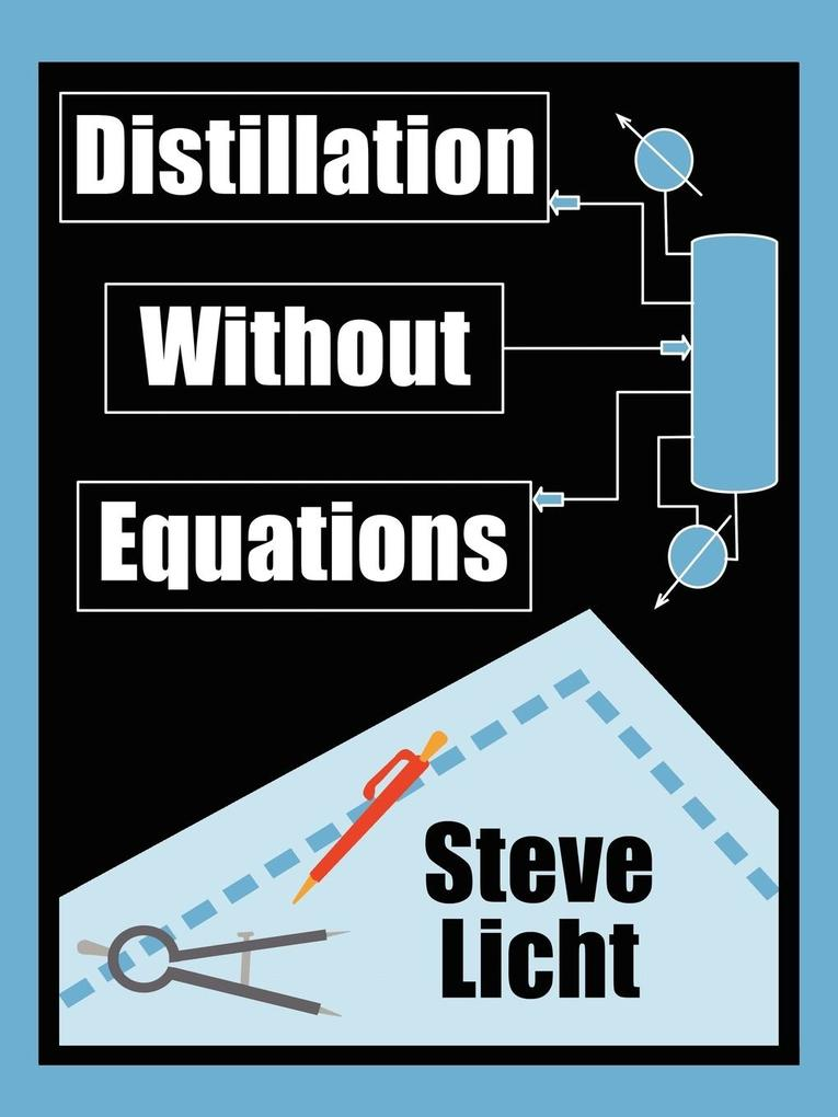 Distillation Without Equations als Taschenbuch