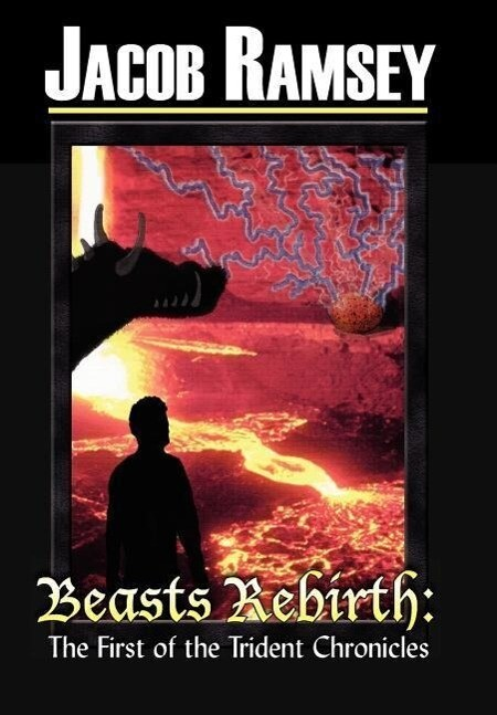 Beasts Rebirth: The First of the Trident Chronicles als Buch