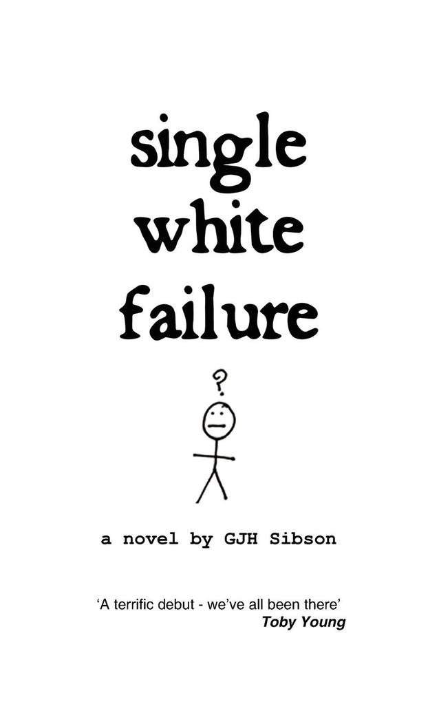 Single White Failure: A Novel by als Buch