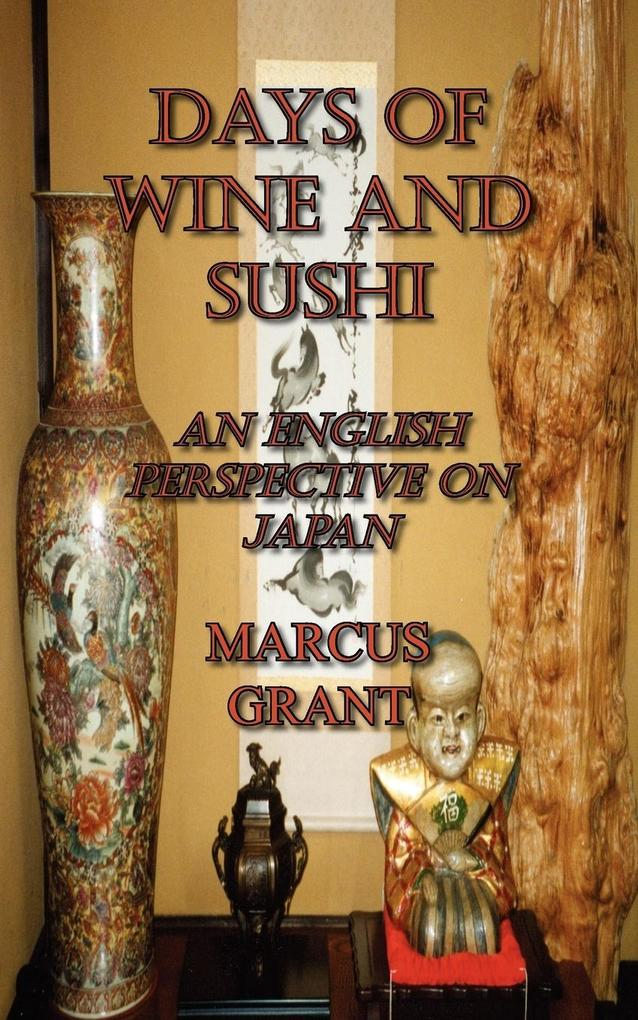 Days of Wine and Sushi als Taschenbuch