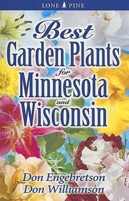 Best Garden Plants for Minnesota and Wisconsin als Taschenbuch