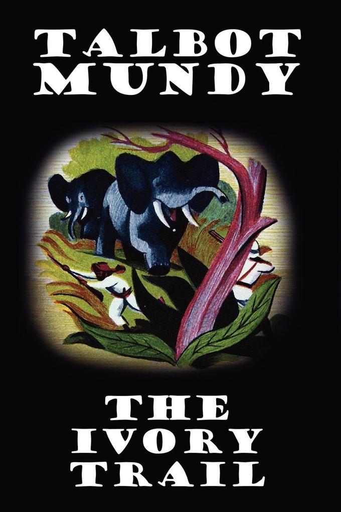 The Ivory Trail als Taschenbuch