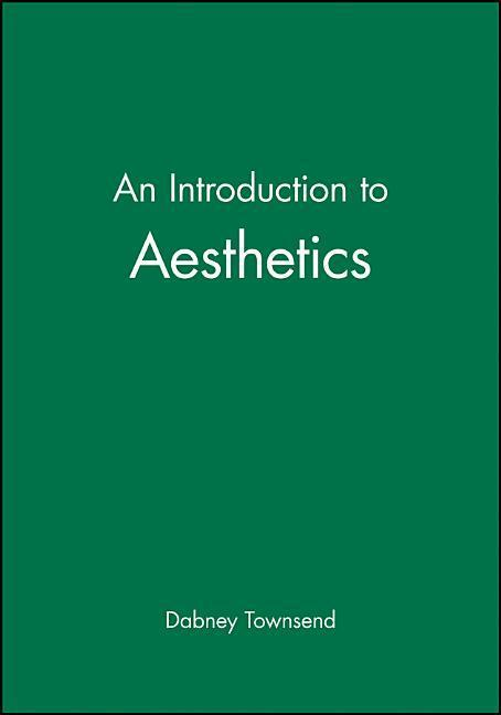 An Introduction to Aesthetics: An Introductory Text with Readings als Buch