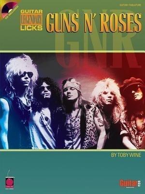 Guns N' Roses: Guitar Legendary Licks als Taschenbuch