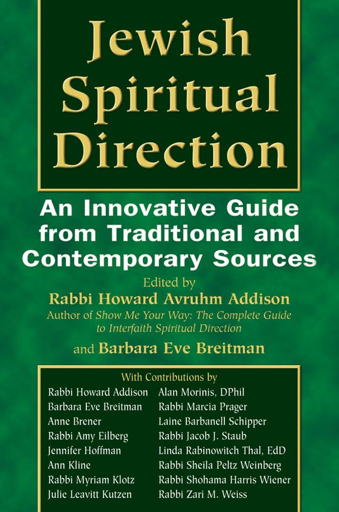 Jewish Spiritual Direction: An Innovative Guide from Traditional and Contemporary Sources als Buch