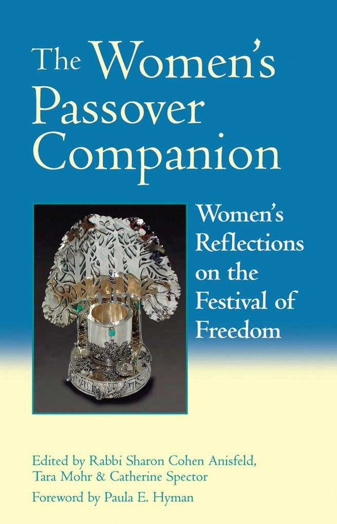 The Women's Passover Companion: Women's Reflections on the Festival of Freedom als Taschenbuch
