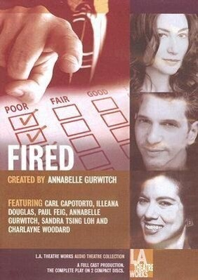Fired!: Tales of the Canned, Canceled, Downsized, and Dismissed als Hörbuch