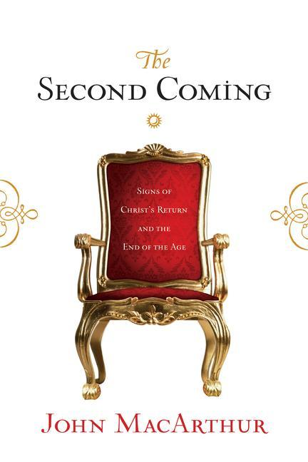 The Second Coming: Signs of Christ's Return and the End of the Age als Taschenbuch