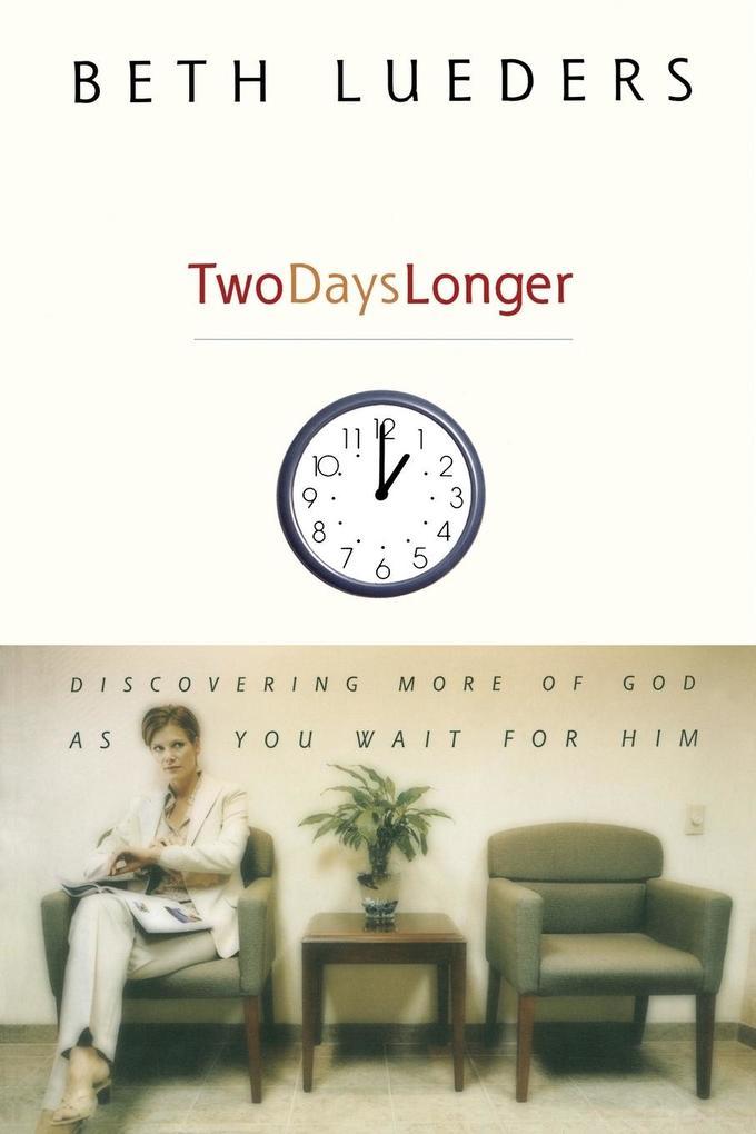 Two Days Longer als Taschenbuch
