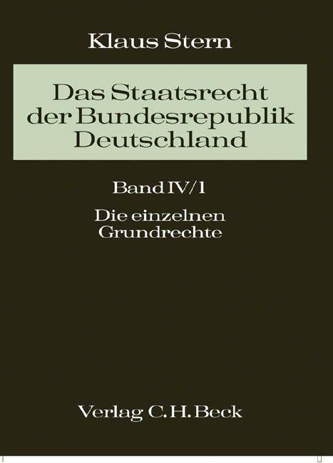 Das Staatsrecht der Bundesrepublik Deutschland 04/1 als Buch