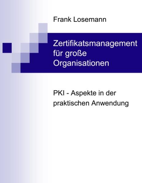 Zertifikatsmanagement für große Organisationen als Buch