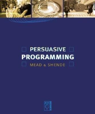 Persuasive Programming als Taschenbuch