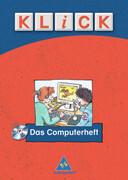 KLICK - Das Computerheft. Arbeitsheft mit CD-ROM