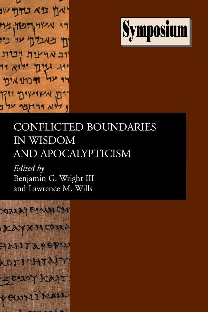 Conflicted Boundaries in Wisdom and Apocalypticism als Taschenbuch