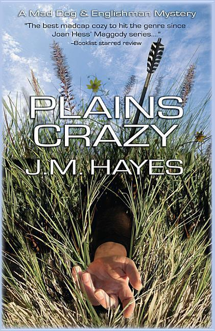 Plains Crazy: A Mad Dog & Englishman Mystery als Taschenbuch
