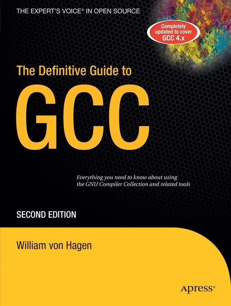 The Definitive Guide to Gcc als Taschenbuch