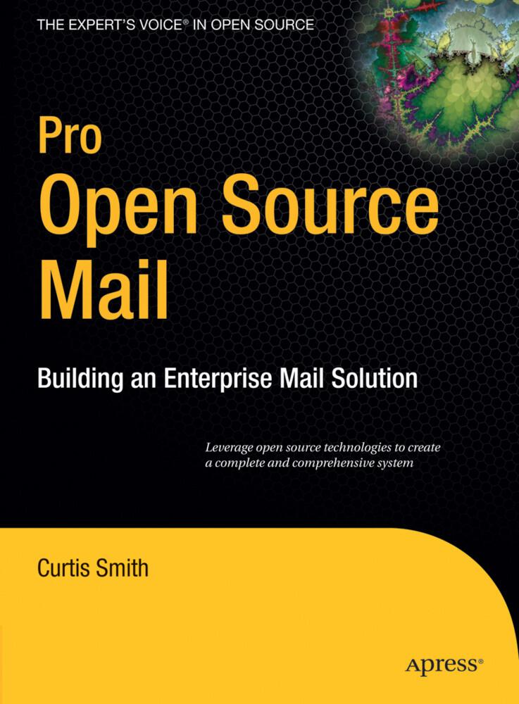 Pro Open Source Mail: Building an Enterprise Mail Solution als Buch
