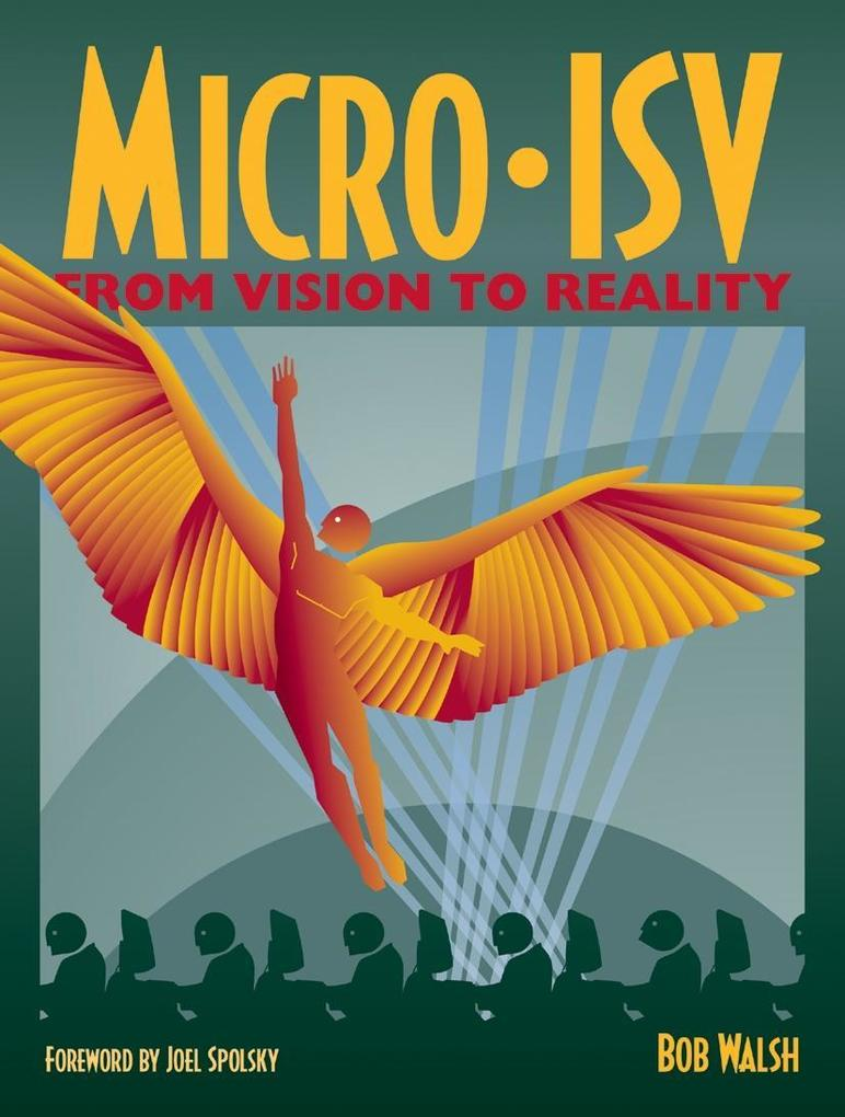Micro-Isv: From Vision to Reality als Buch