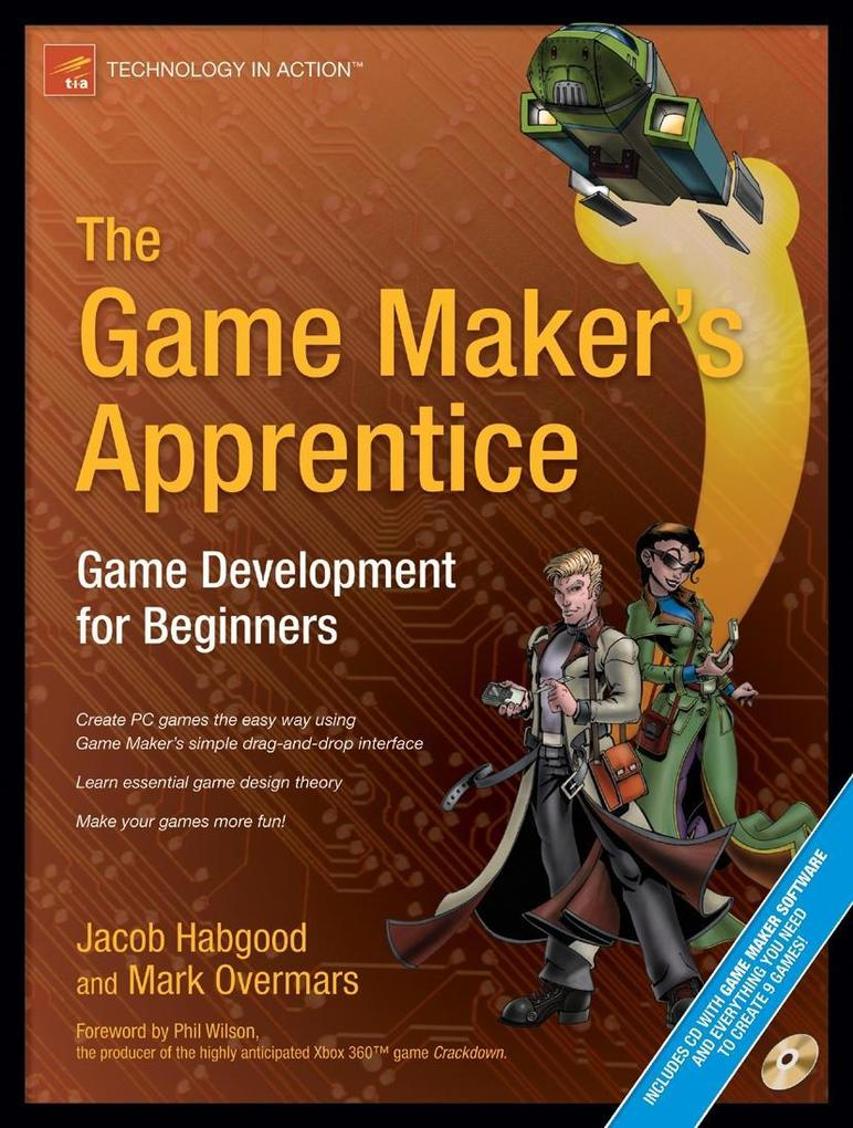 The Game Maker's Apprentice: Game Development for Beginners [With CDROM] als Buch