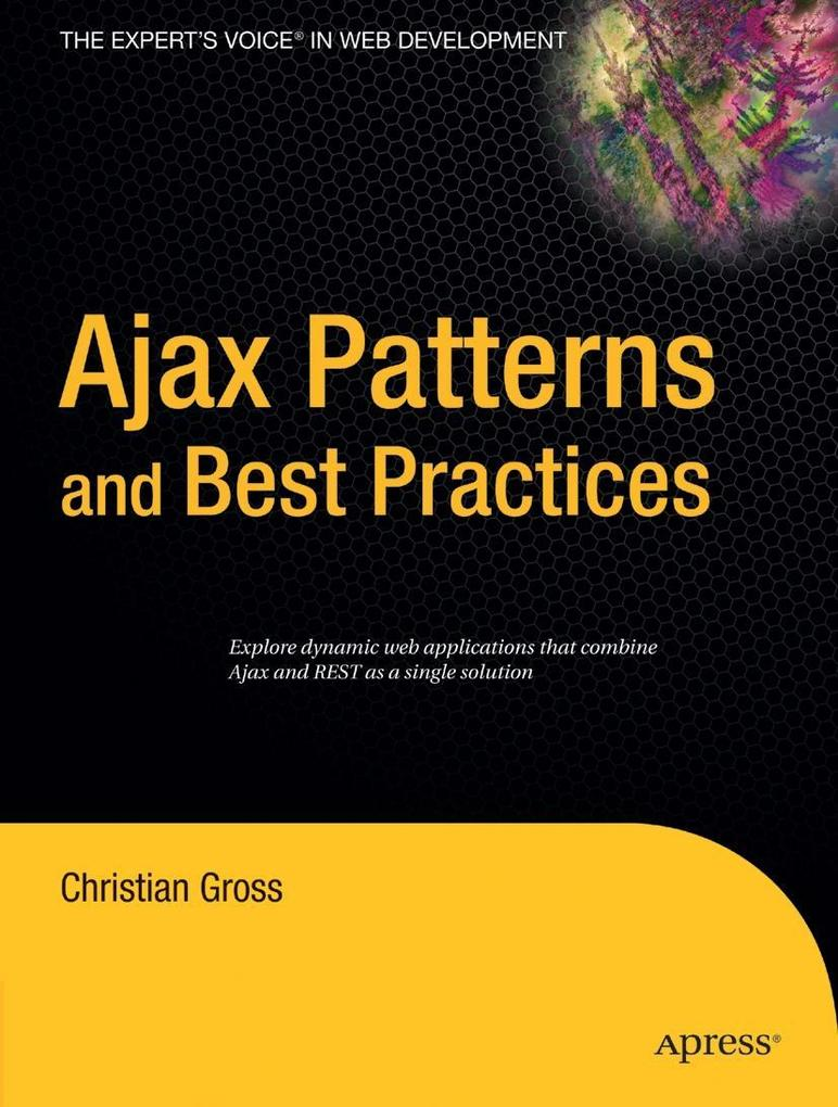 Ajax Patterns and Best Practices als Taschenbuch