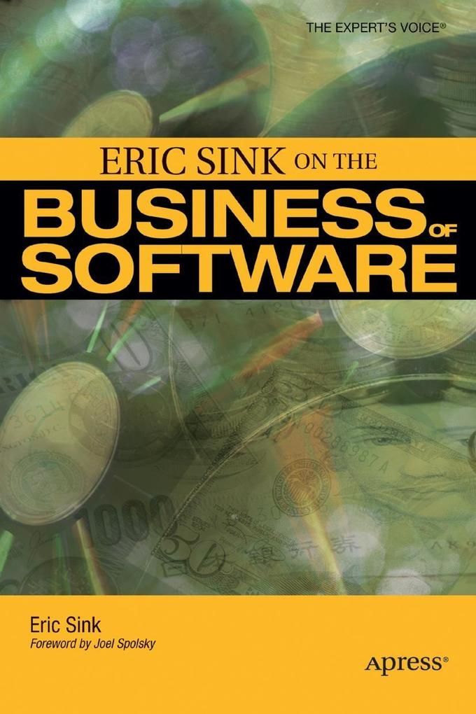 Eric Sink on the Business of Software als Buch
