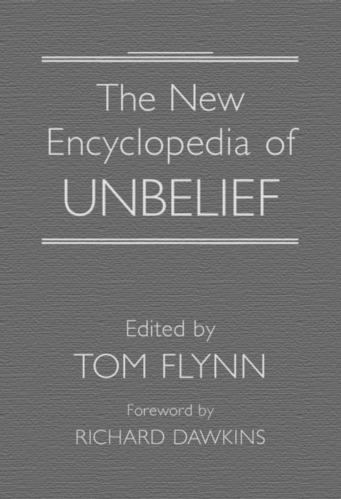 The New Encyclopedia of Unbelief als Buch