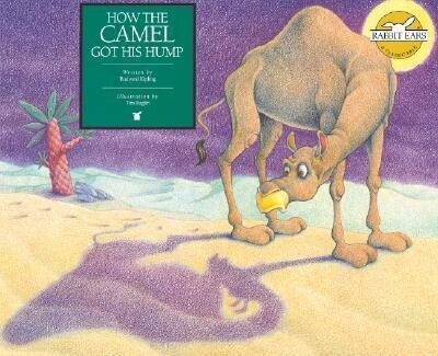How the Camel Got His Hump als Buch