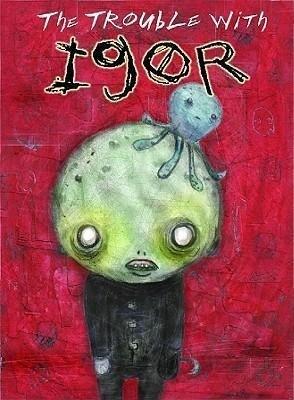 The Trouble with Igor als Taschenbuch