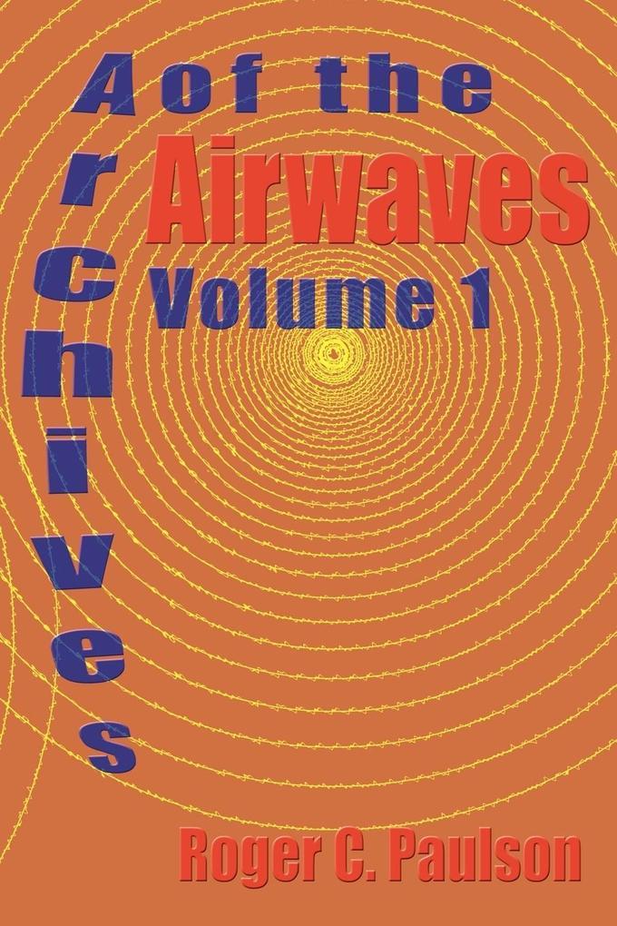 Archives of the Airwaves Vol. 1 als Taschenbuch