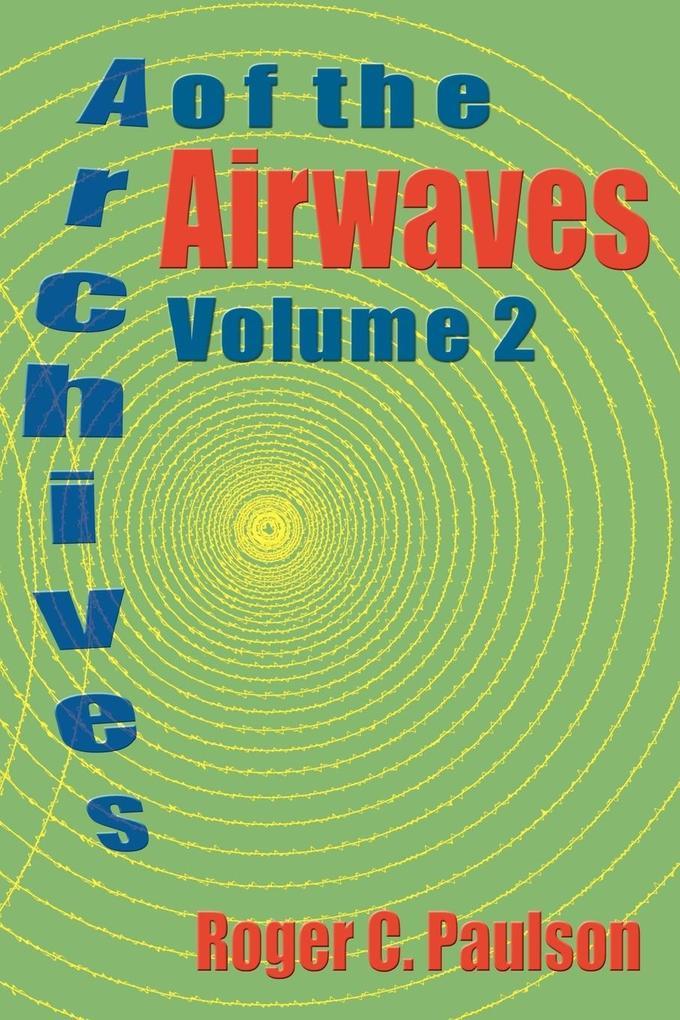 Archives of the Airwaves Vol. 2 als Taschenbuch