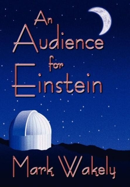 An Audience for Einstein als Buch
