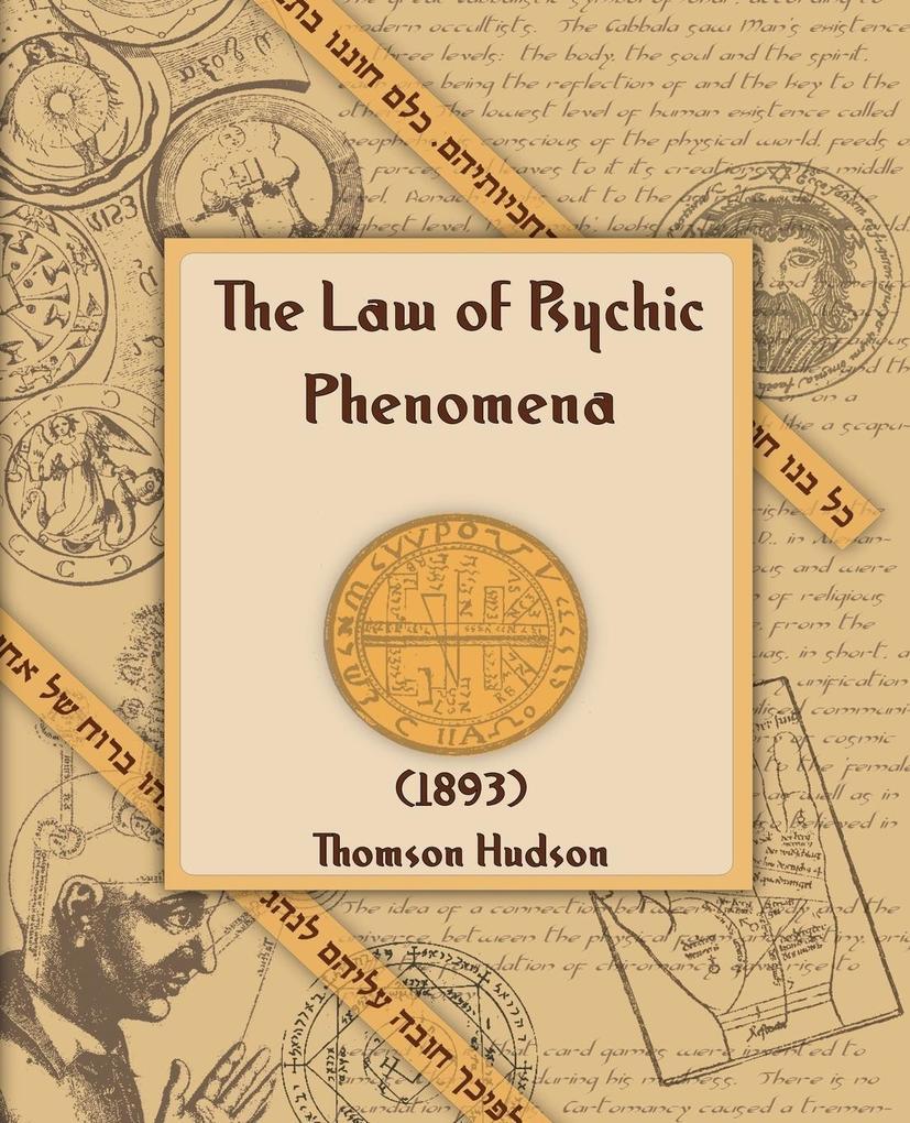 The Law of Psychic Phenomena (1893) als Taschenbuch