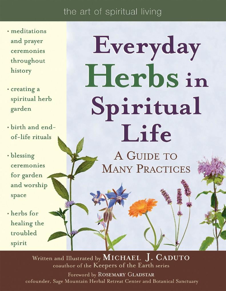 Everyday Herbs in Spiritual Life: A Guide to Many Practices als Taschenbuch