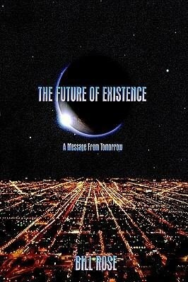 The Future of Existence: A Message from Tomorrow als Taschenbuch