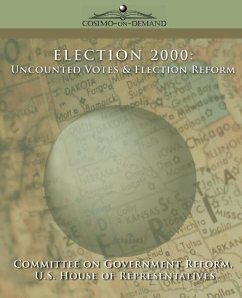 Election 2000: Uncounted Votes & Election Reform als Taschenbuch